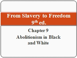 Chapter 9 Abolitionism in Black and White