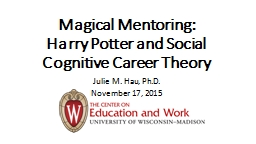 Magical Mentoring: Harry Potter and Social Cognitive Career Theory
