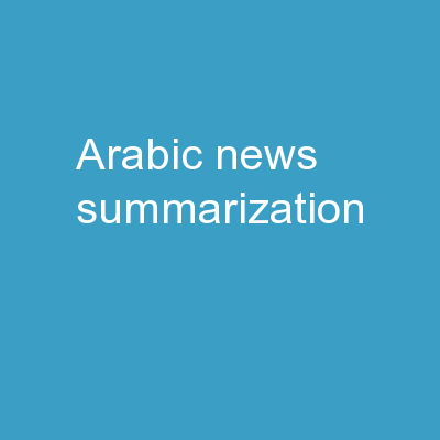 Arabic News Summarization