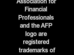9/17/14 AFP, Association for Financial Professionals and the AFP logo are registered trademarks of