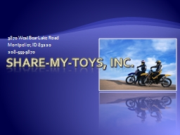 Share-My-Toys, Inc. 3870 West Bear Lake Road PowerPoint PPT Presentation