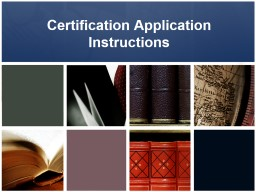 Certification Application Instructions