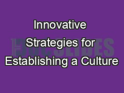 Innovative Strategies for Establishing a Culture