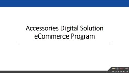 Accessories Digital Solution eCommerce Program