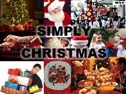 SIMPLY  CHRISTMAS Jingle bells, carol singing, Christmas time;