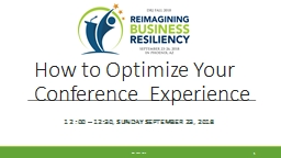How to Optimize Your Conference  Experience