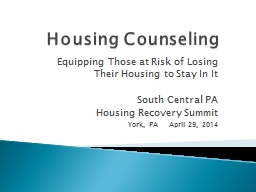 Housing Counseling Equipping Those at Risk of Losing Their Housing to Stay In It