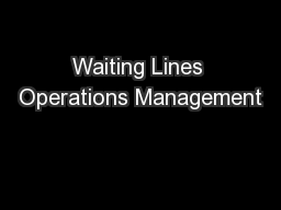 Waiting Lines Operations Management
