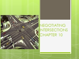 NEGOTIATING INTERSECTIONS