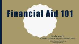 Financial Aid 101 Erin Farnsworth