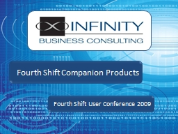 Fourth Shift User  Conference 2009 PowerPoint PPT Presentation