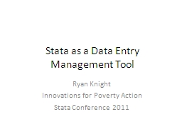 Stata  as a Data Entry Management Tool
