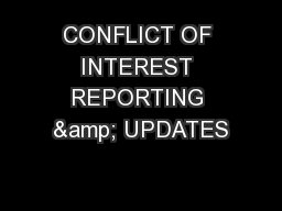 CONFLICT OF INTEREST REPORTING & UPDATES
