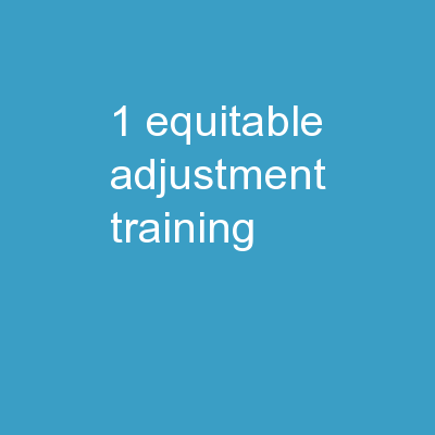 1 Equitable Adjustment Training