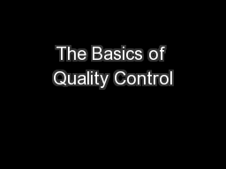 The Basics of Quality Control