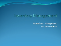 Inventory Management Operations Management PowerPoint Presentation, PPT - DocSlides