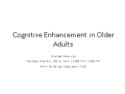 Cognitive Enhancement in Older Adults