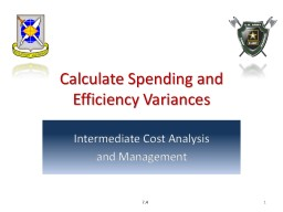 Calculate Spending and  Efficiency Variances