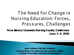 The Need for Change in Nursing Education: Forces, Pressures, Challenges