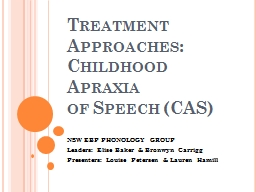 Treatment Approaches: Childhood