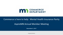 Commerce is here to help:  Mental