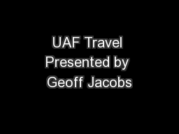 UAF Travel Presented by Geoff Jacobs