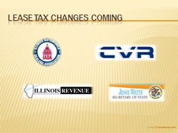 LEASE TAX CHANGES COMING