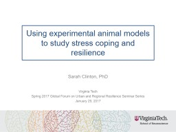 Using experimental animal models to study stress coping and resilience