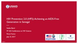 7/23/2017 `1 1 HIV Prevention 2.0 (HP2): Achieving an AIDS-Free Generation in Senegal