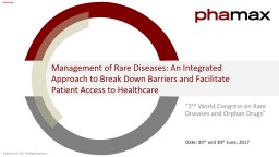 Management of Rare Diseases: An Integrated Approach to Break Down Barriers and Facilitate Patient A