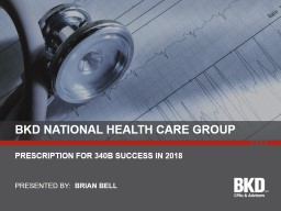 Prescription for 340b success in 2018 PowerPoint PPT Presentation