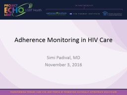 Adherence Monitoring in HIV Care PowerPoint PPT Presentation