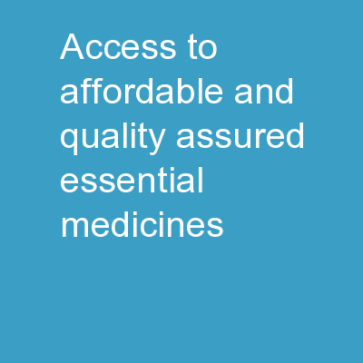 Access  to  affordable and quality assured essential medicines