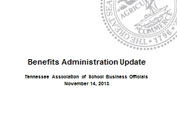 Benefits Administration Update