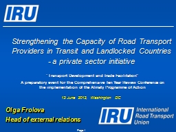 Page  1 Strengthening the Capacity of Road Transport Providers in Transit and Landlocked Countries
