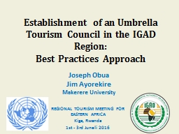 Establishment of an Umbrella Tourism Council in the IGAD Region: