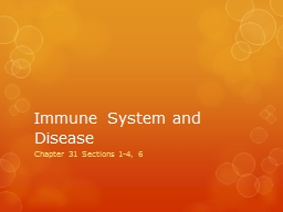 Immune System and Disease PowerPoint PPT Presentation