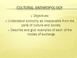 Cultural Anthropology Objectives: