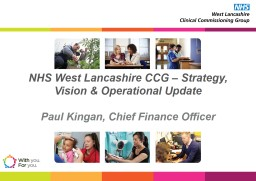 NHS West Lancashire CCG – Strategy, Vision & Operational Update