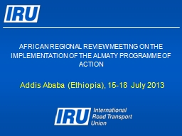 AFRICAN REGIONAL REVIEW MEETING ON THE IMPLEMENTATION OF THE ALMATY PROGRAMME OF ACTION