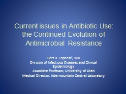 Current issues in Antibiotic Use: