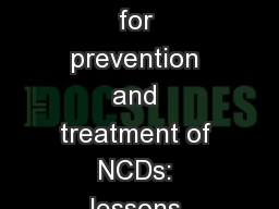 Health system strengthening for prevention and treatment of NCDs: lessons learned from HIV