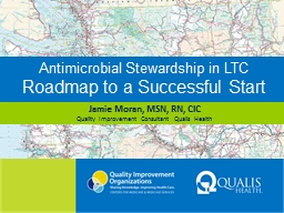 Antimicrobial Stewardship in LTC