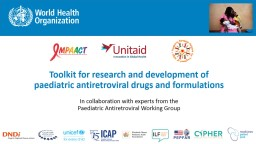 Toolkit for research and development of paediatric antiretroviral drugs and formulations