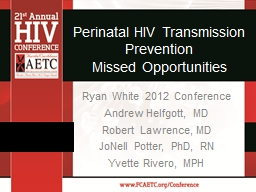 Perinatal HIV Transmission Prevention PowerPoint PPT Presentation