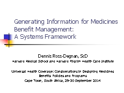 Generating Information for Medicines Benefit Management: