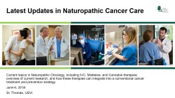 Current topics in Naturopathic Oncology, including IVC, Mistletoe, and Cannabis therapies; overview