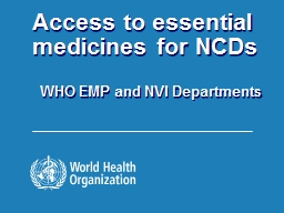 Access to essential medicines for NCDs