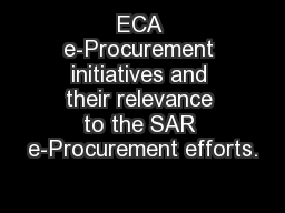 ECA e-Procurement initiatives and their relevance to the SAR e-Procurement efforts.