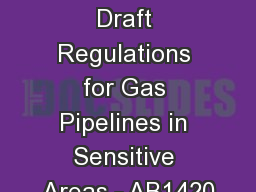Workshop  Draft Regulations for Gas Pipelines in Sensitive Areas - AB1420